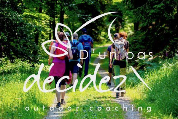 Découvrir l'Outdoor Coaching avec D'un pas décidez